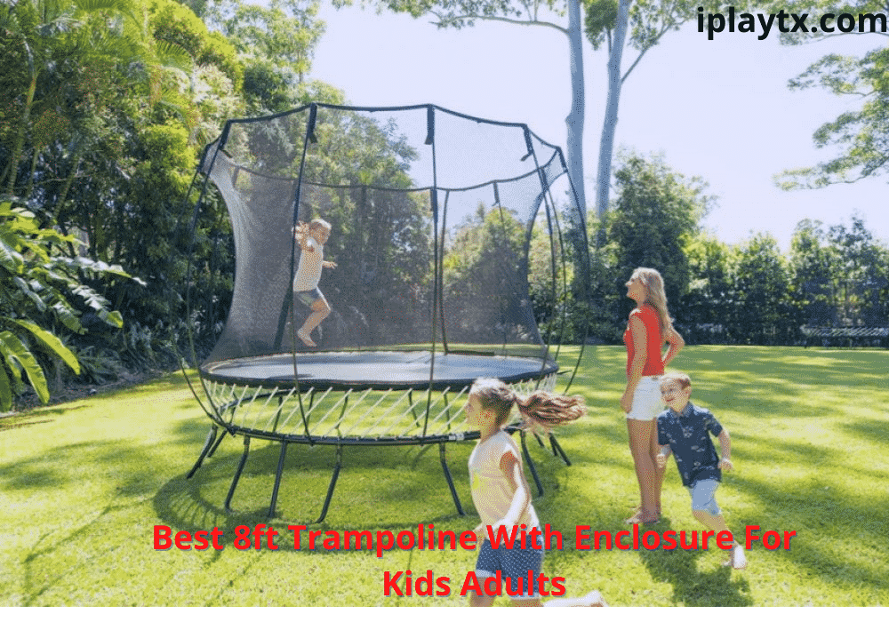 Best 8ft Trampoline With Enclosure For Kids Adults